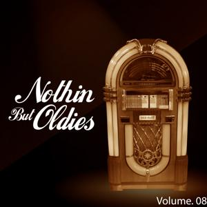 Nothin' but Oldies, Vol. 8
