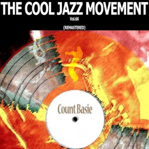 The Cool Jazz Movement, Vol. 66 (Remastered)