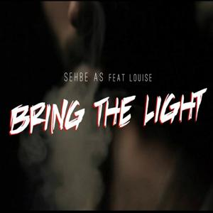 Bring the Light