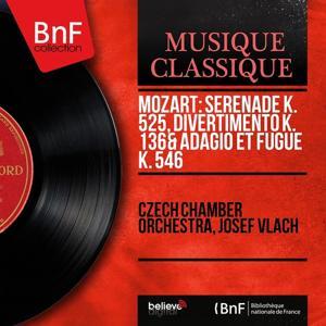 Mozart: Sérénade K. 525, Divertimento K. 136 & Adagio et fugue K. 546 (Mono Version)
