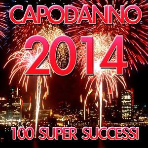 Festa di capodanno 2014 (100 Super Hits)