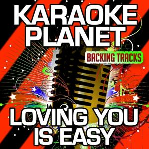 Loving You Is Easy (Karaoke Version) (Originally Performed By Union J)