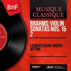 Brahms: Violin Sonatas Nos. 1 & 2 (Mono Version)