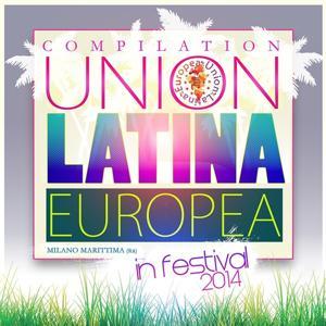 Compilation Union Latina Europea (In Festival 2014 Milano Marittima)