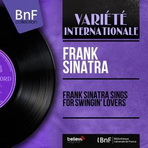 Frank Sinatra Sings for Swingin' Lovers (Mono Version)