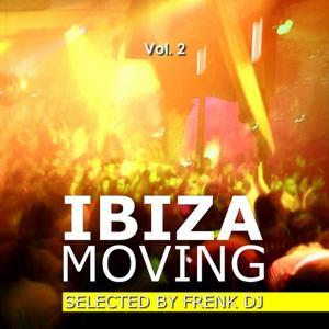 Ibiza Moving, Vol. 2 (Selected By Frenk DJ)