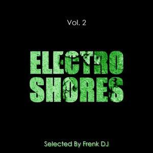 Electro Shores, Vol. 2 (Selected By Frenk DJ)