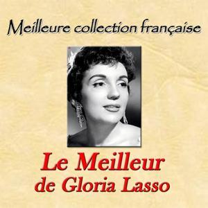 Meilleure collection française: Le meilleur de Gloria Lasso