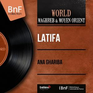 Ana Ghariba (Mono Version)
