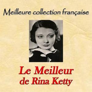 Meilleure collection française: le meilleur de Rina Ketty