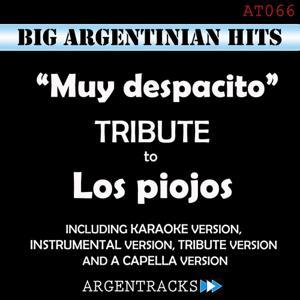 Muy Despacito - Tribute To los Piojos