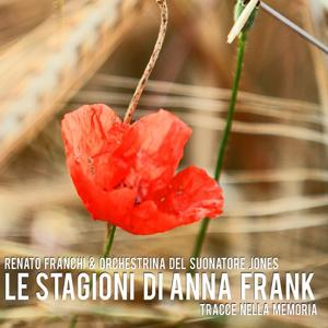 Le stagioni di Anna Frank (Tracce nella memoria)