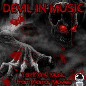Devil in Music (Terrifying Music from Horror Movies)