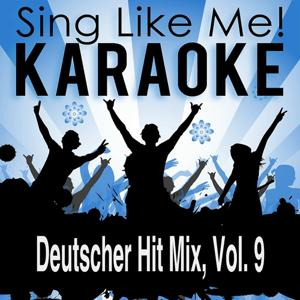 Deutscher Hit Mix, Vol. 9 (Karaoke Version)