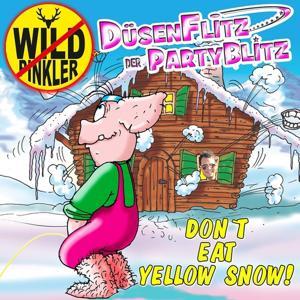 Dont Eat Yellow Snow (Apreski)