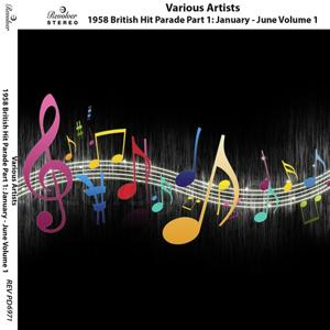 1958 British Hit Parade, Pt. 1: January - June, Vol. 1