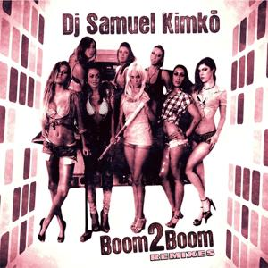 Boom2boom (Remixes)