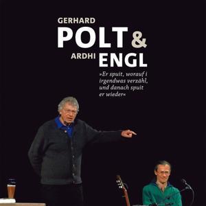 Gerhard Polt und Ardhi Engl