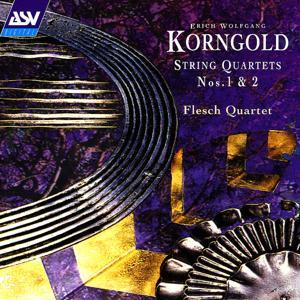 Korngold: String Quartets Nos. 1 and 2