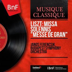 Liszt: Missa Solennis