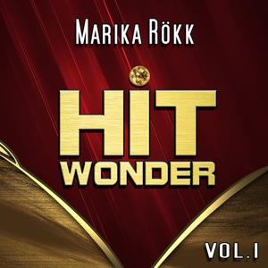 Hit Wonder: Marika Rökk, Vol. 1