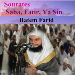 Sourates Saba, Fatir, Ya Sin (Quran - Coran - Islam)