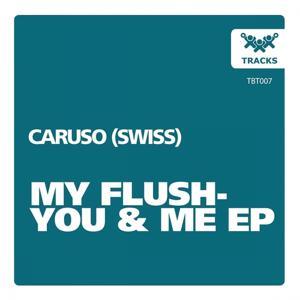 My Flush - You & Me