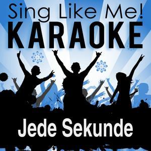 Jede Sekunde (LP Edit) (Karaoke Version)