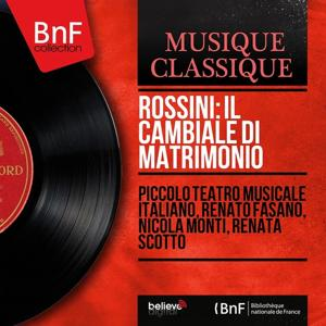 Rossini: Il cambiale di matrimonio (Mono Version)