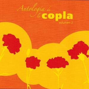 Antologia de la Copla, Vol. 2