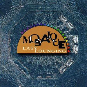Mosaique - Easy Lounging