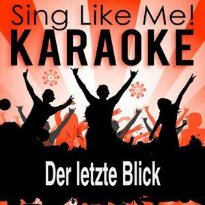 Der letzte Blick (Karaoke Version)