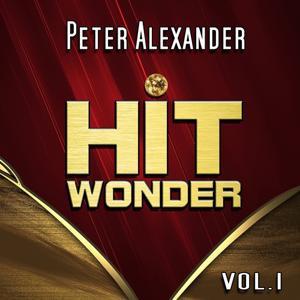 Hit Wonder: Peter Alexander, Vol. 1
