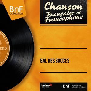 Bal des succès (Mono Version)