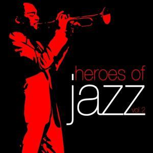 Heroes of Jazz, Vol. 2