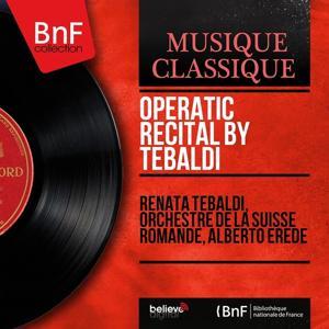 Operatic Recital By Tebaldi (Mono Version)