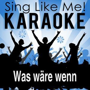 Was wäre wenn (Karaoke Version)