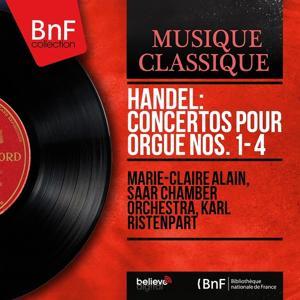 Handel: Concertos pour orgue Nos. 1 - 4 (Mono Version)