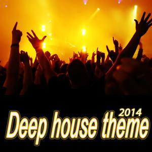 Deep House Theme (2014)