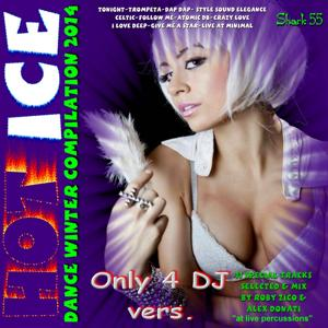 Hot Ice: Dance Winter Compilation 2014, Only4DJ