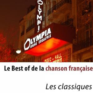 Le best of de la chanson française (Les classiques)