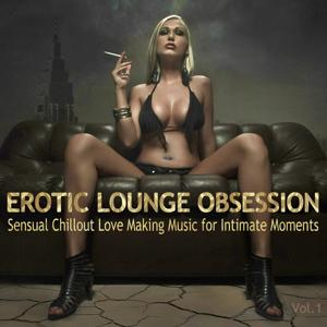 Erotic Lounge Obsession