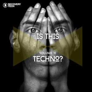 Is This Techno?, Vol. 10