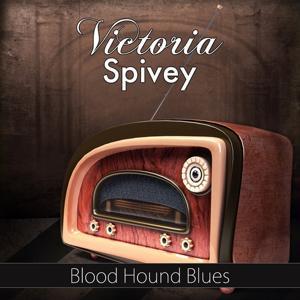 Blood Hound Blues (Original Recording)