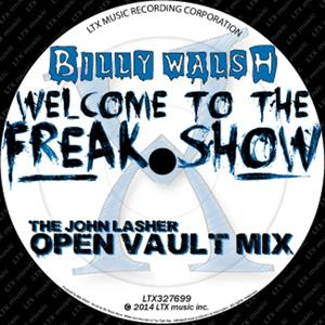 Welcome to the Freak Show (Open Vault Mix)