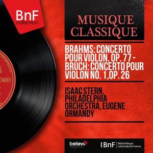 Brahms: Concerto pour violon, Op. 77 - Bruch: Concerto pour violon No. 1, Op. 26 (Mono Version)