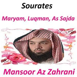 Sourates Maryam, Luqman, As Sajda (Quran - Coran - Islam)