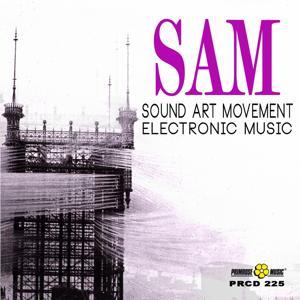 SAM Sound Art Movement (Electronic Music)