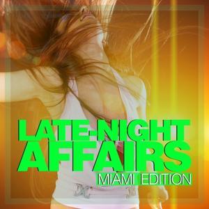 Late-Night Affairs - Miami Edition