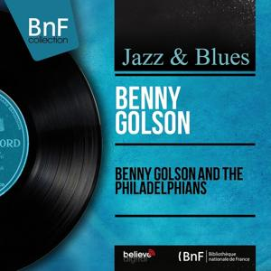 Benny Golson and the Philadelphians (Mono Version)